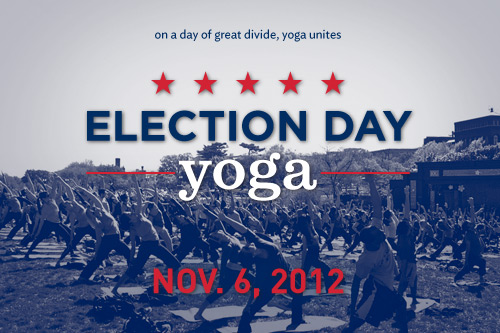 Yoga practioners in America – Vote in the 2012 Presidential elections. It is your dharma.
