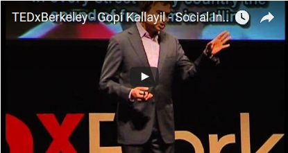 TEDxBerkeley – Gopi Kallayil – Social Innovation for Social Good