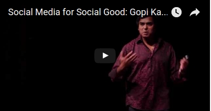 Social Media for Social Good: Gopi Kallayil at TEDxSanLuisObispo